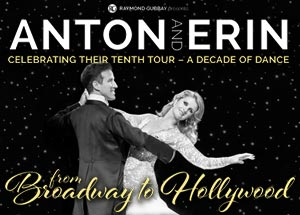 Anton & Erin - From Broadway to Hollywood - 2018 Tour