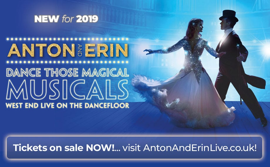 Dance Those Magical Musicals - see Anton & Erin on tour in 2019