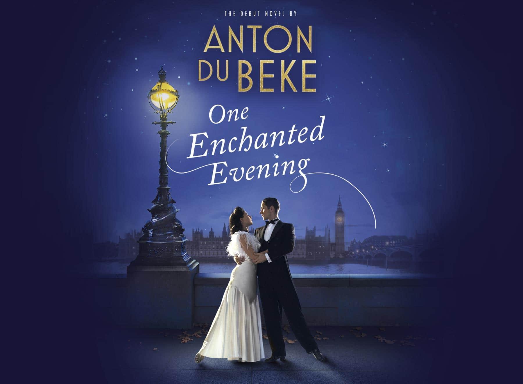Anton Du Beke - the debut novel - One Enchanted Evening
