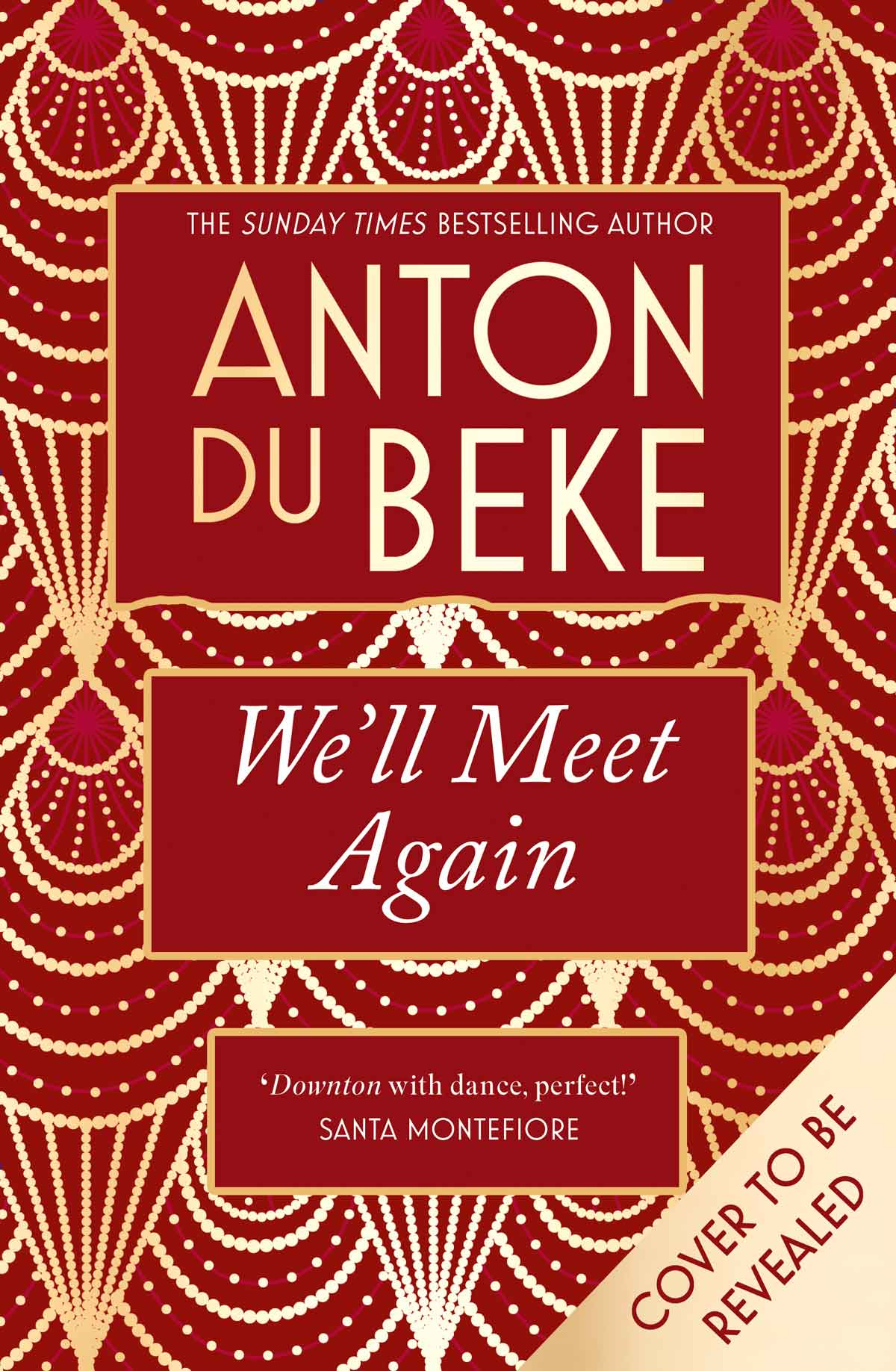 We'll Meet Again - the 4th Novel from Anton Du Beke - pre-order now!
