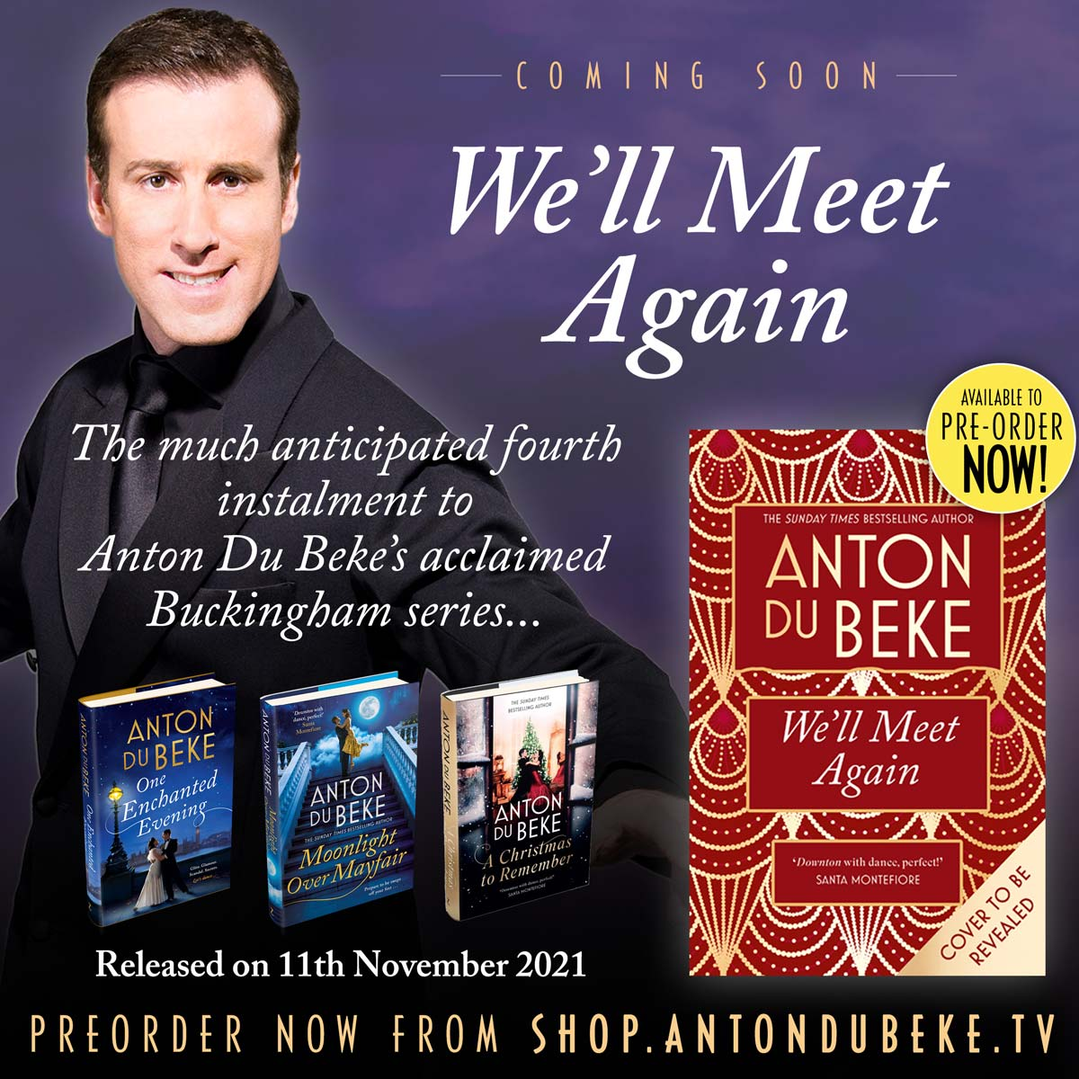 Pre-order Anton's fourth novel, We'll Meet Again from his online shop